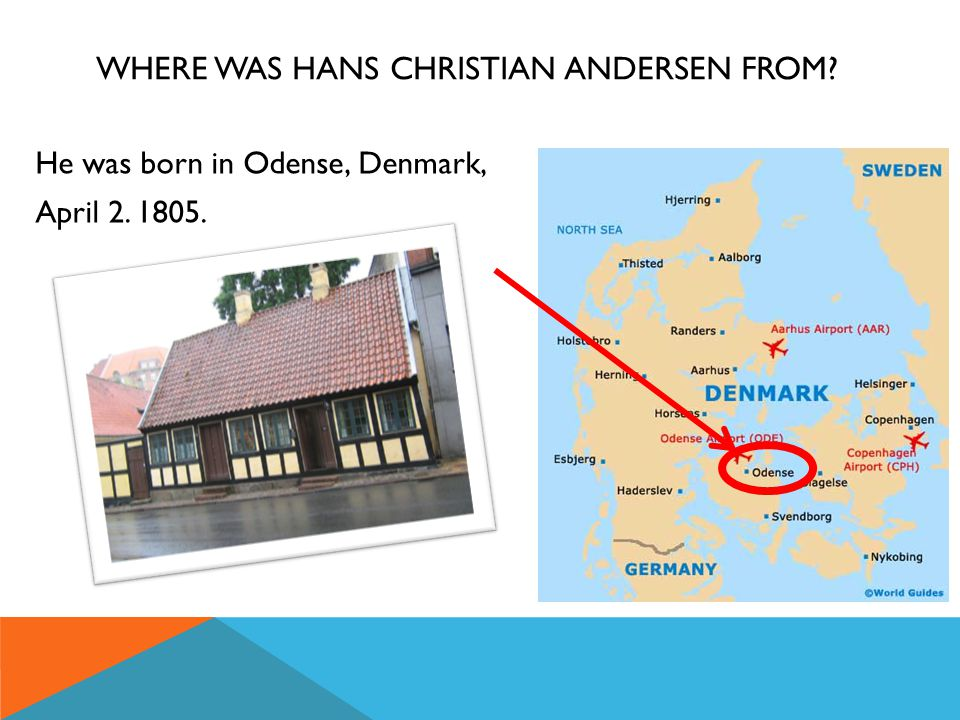 Where was Hans Christian Andersen from