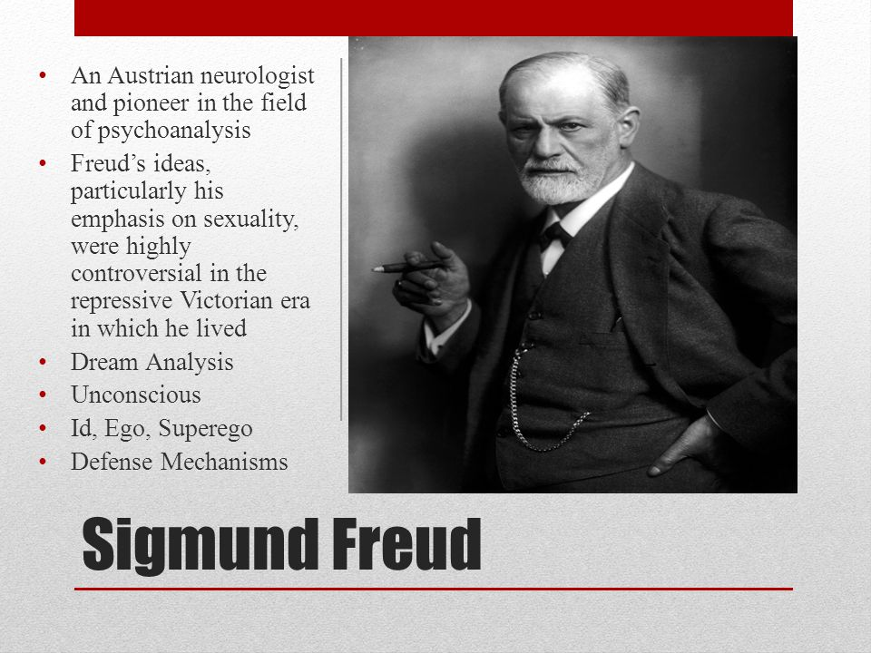 An Austrian neurologist and pioneer in the field of psychoanalysis