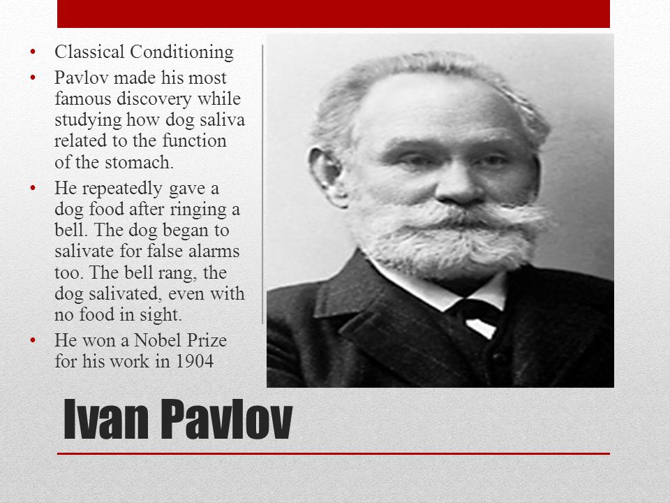 Ivan Pavlov Classical Conditioning