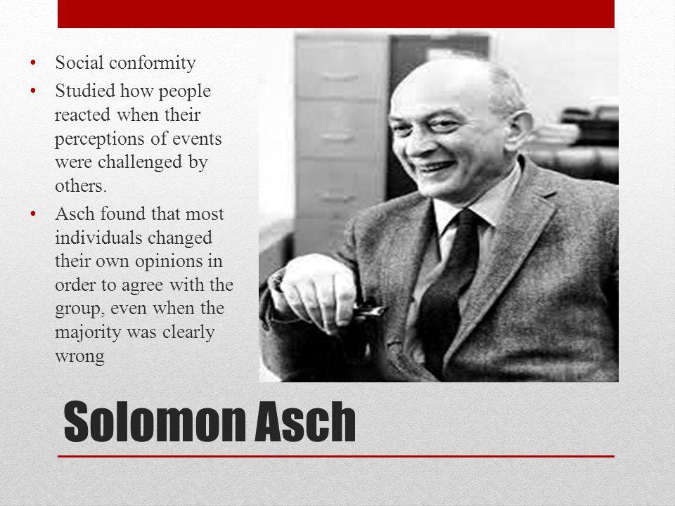 Solomon Asch Social conformity