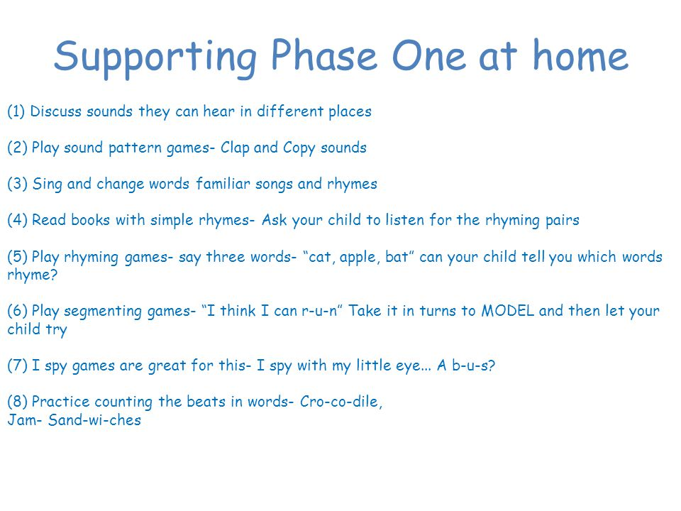Supporting Phase One at home