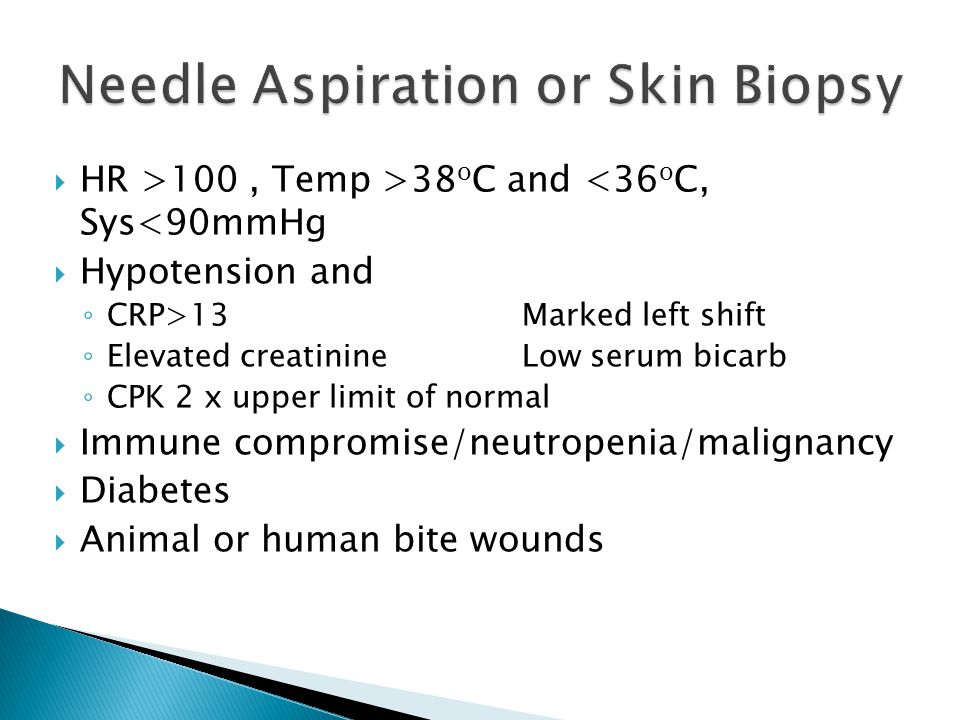 Needle Aspiration or Skin Biopsy