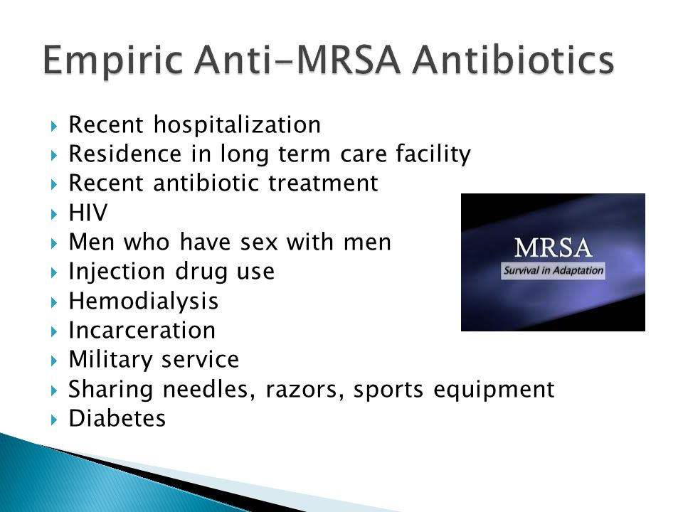 Empiric Anti-MRSA Antibiotics