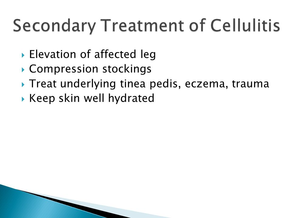 Secondary Treatment of Cellulitis