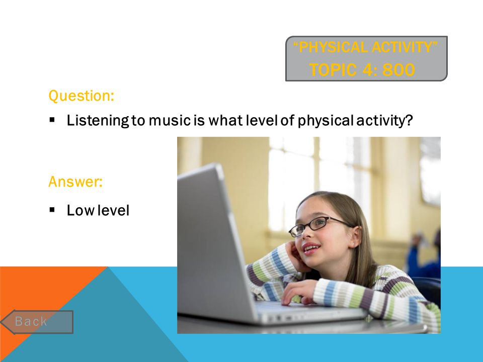 physical activity Topic 4: 800
