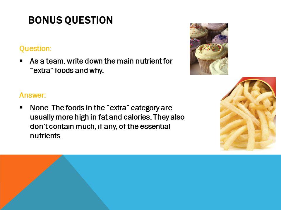 BONUS QUESTION Question: