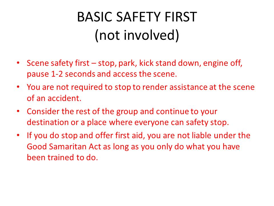 BASIC SAFETY FIRST (not involved)