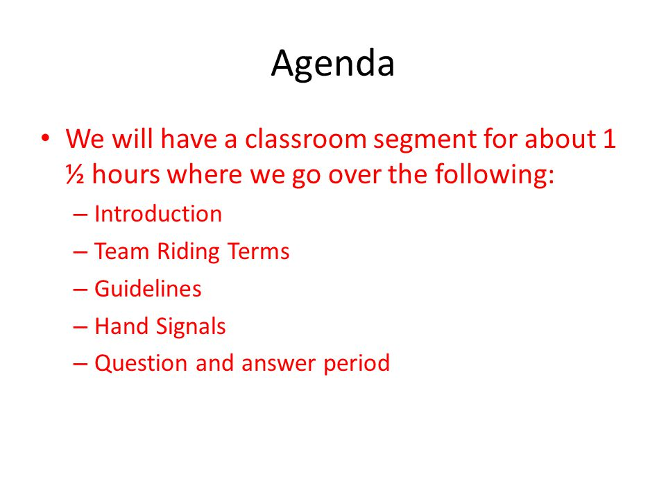 Agenda We will have a classroom segment for about 1 ½ hours where we go over the following: Introduction.