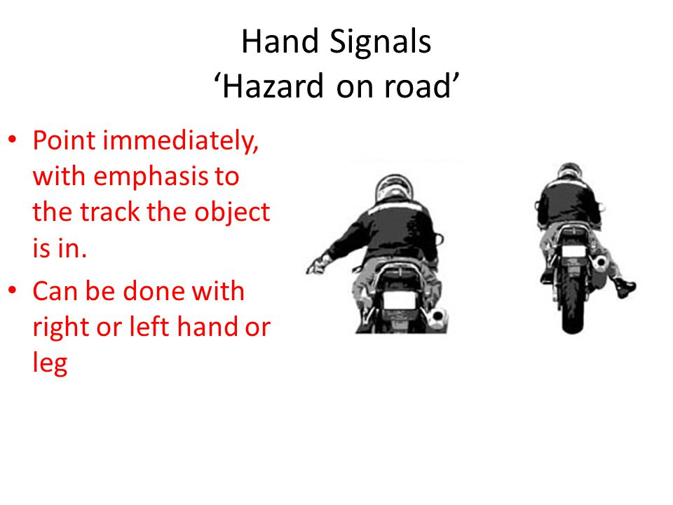 Hand Signals 'Hazard on road'