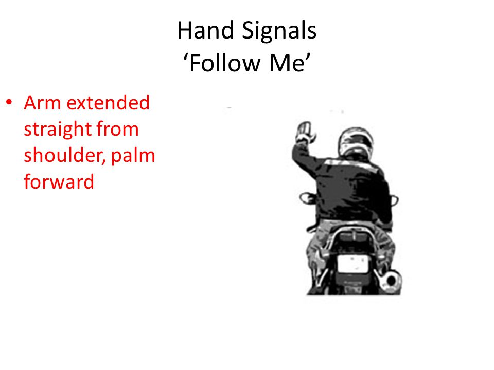 Hand Signals 'Follow Me'