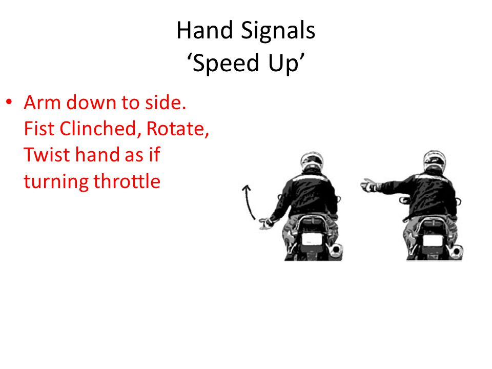 Hand Signals 'Speed Up'