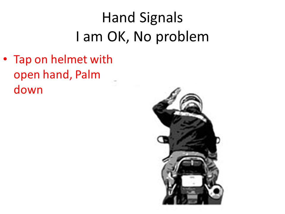 Hand Signals I am OK, No problem