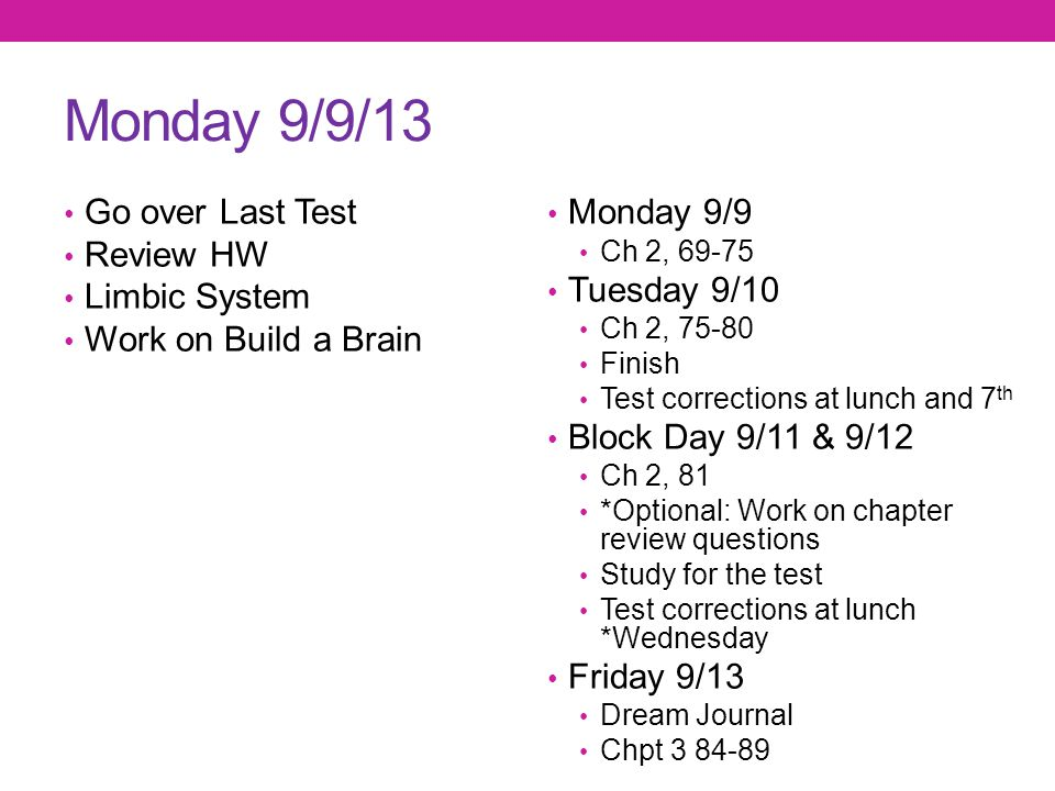 Monday 9/9/13 Go over Last Test Review HW Limbic System