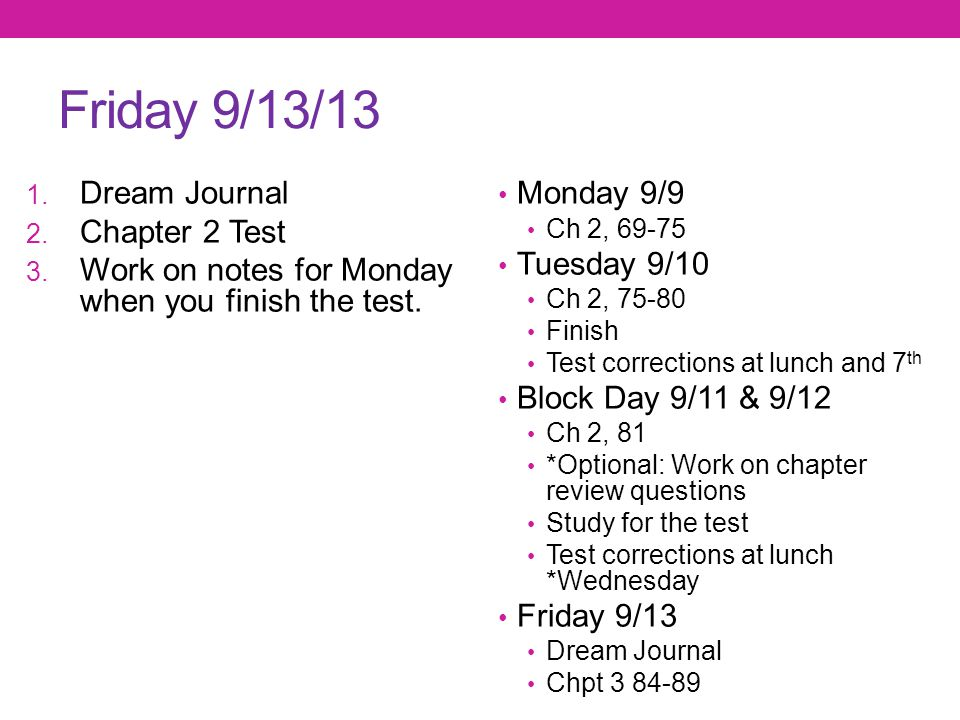 Friday 9/13/13 Dream Journal Chapter 2 Test