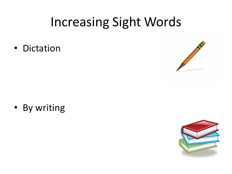 Increasing Sight Words