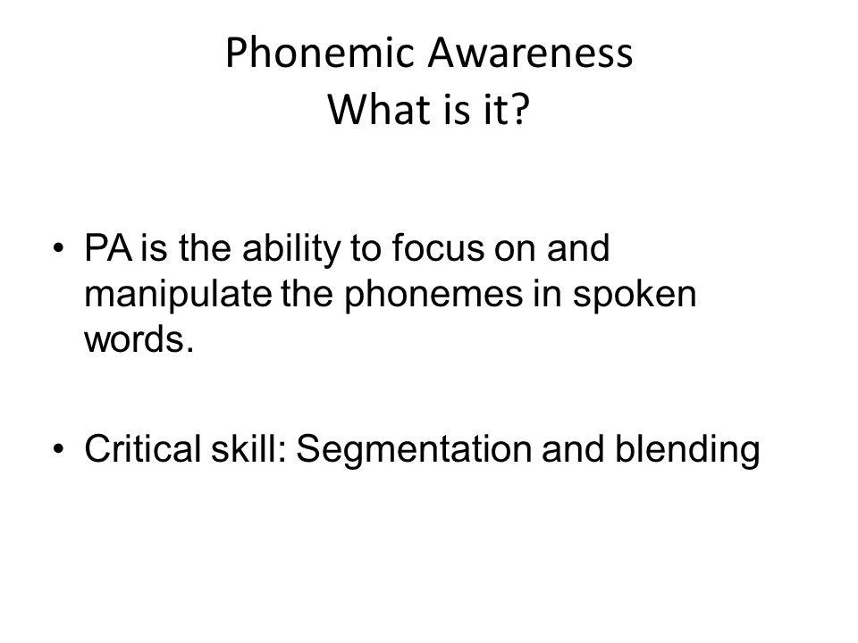 Phonemic Awareness What is it