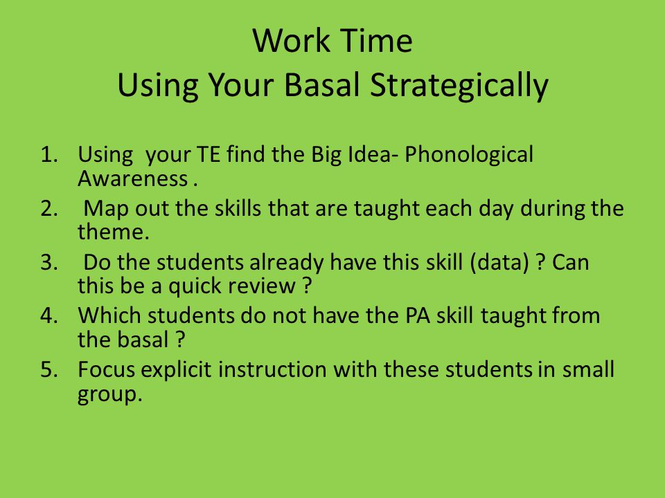Work Time Using Your Basal Strategically