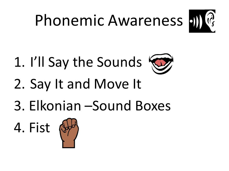 Phonemic Awareness I'll Say the Sounds Say It and Move It