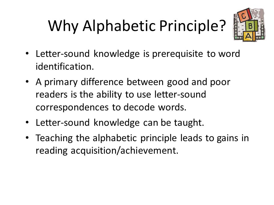Why Alphabetic Principle