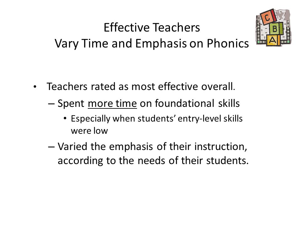 Effective Teachers Vary Time and Emphasis on Phonics