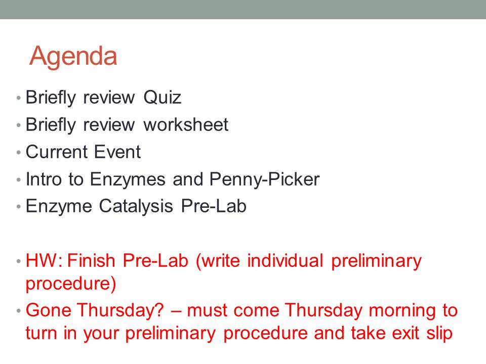 Agenda Briefly review Quiz Briefly review worksheet Current Event