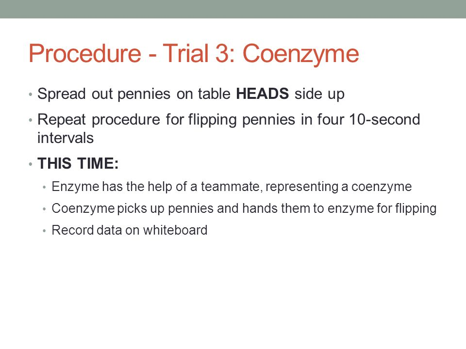 Procedure - Trial 3: Coenzyme