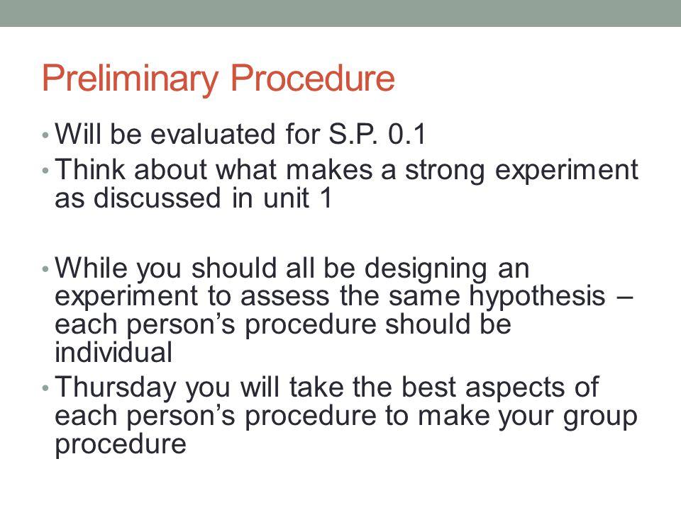 Preliminary Procedure