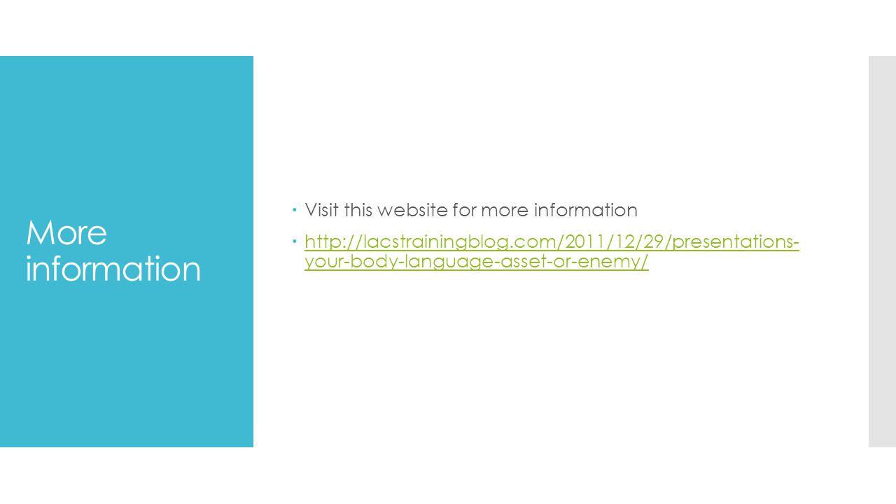 More information Visit this website for more information
