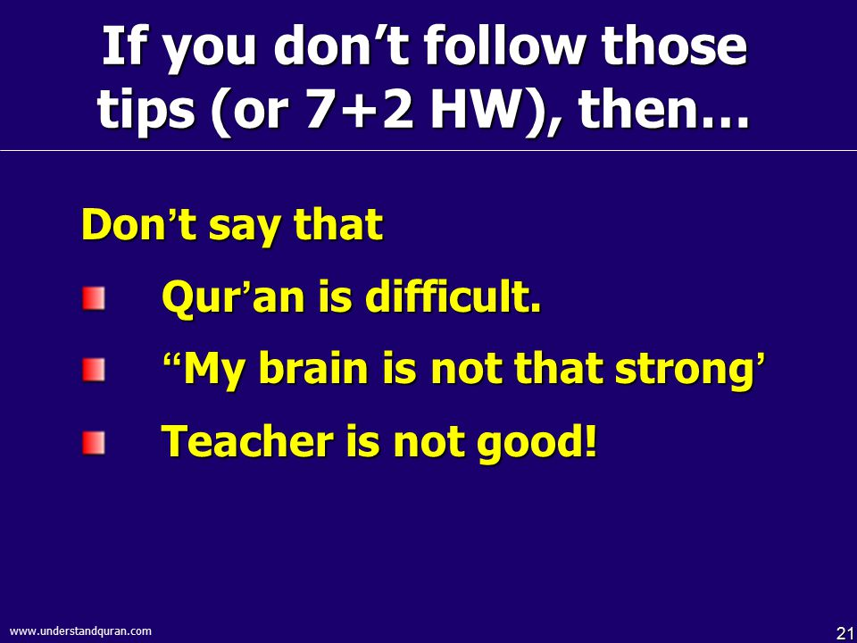 If you don't follow those tips (or 7+2 HW), then…