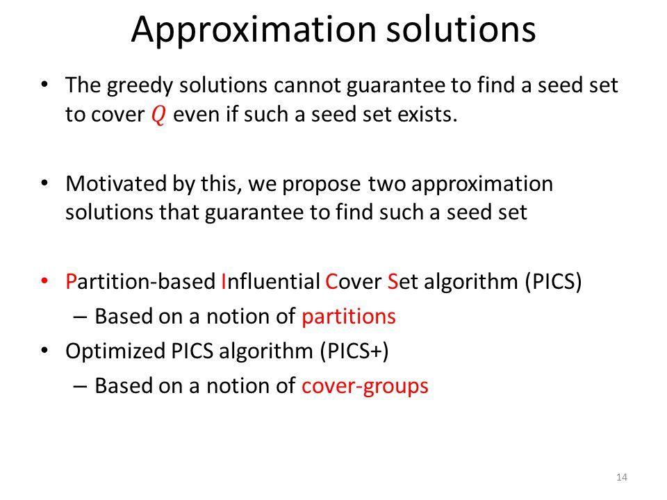 Approximation solutions