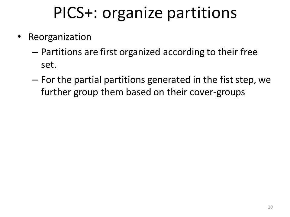 PICS+: organize partitions