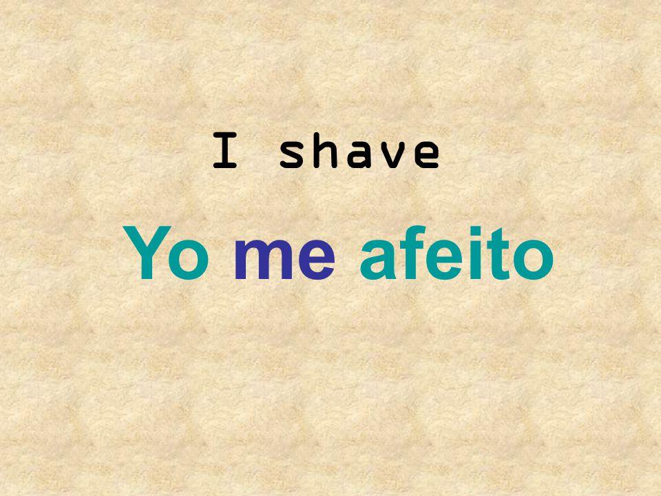 I shave Yo me afeito