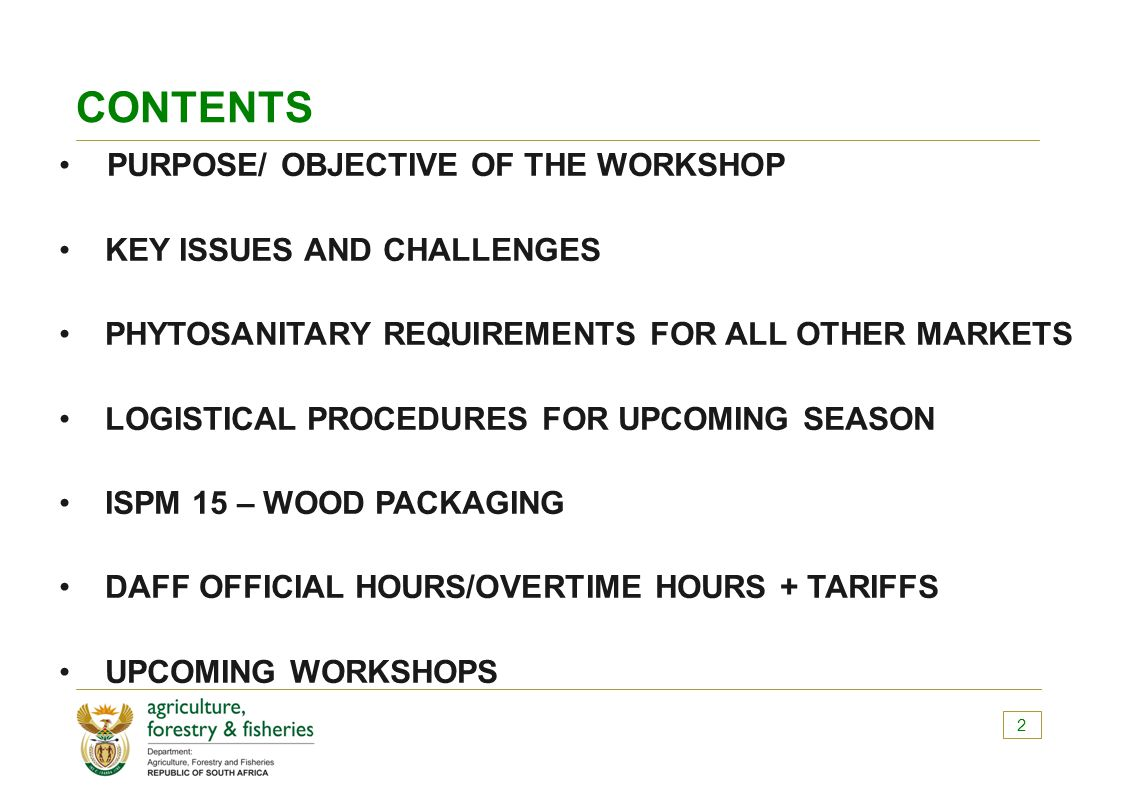 CONTENTS PURPOSE/ OBJECTIVE OF THE WORKSHOP KEY ISSUES AND CHALLENGES