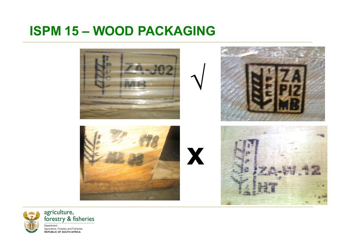 ISPM 15 – WOOD PACKAGING √ x