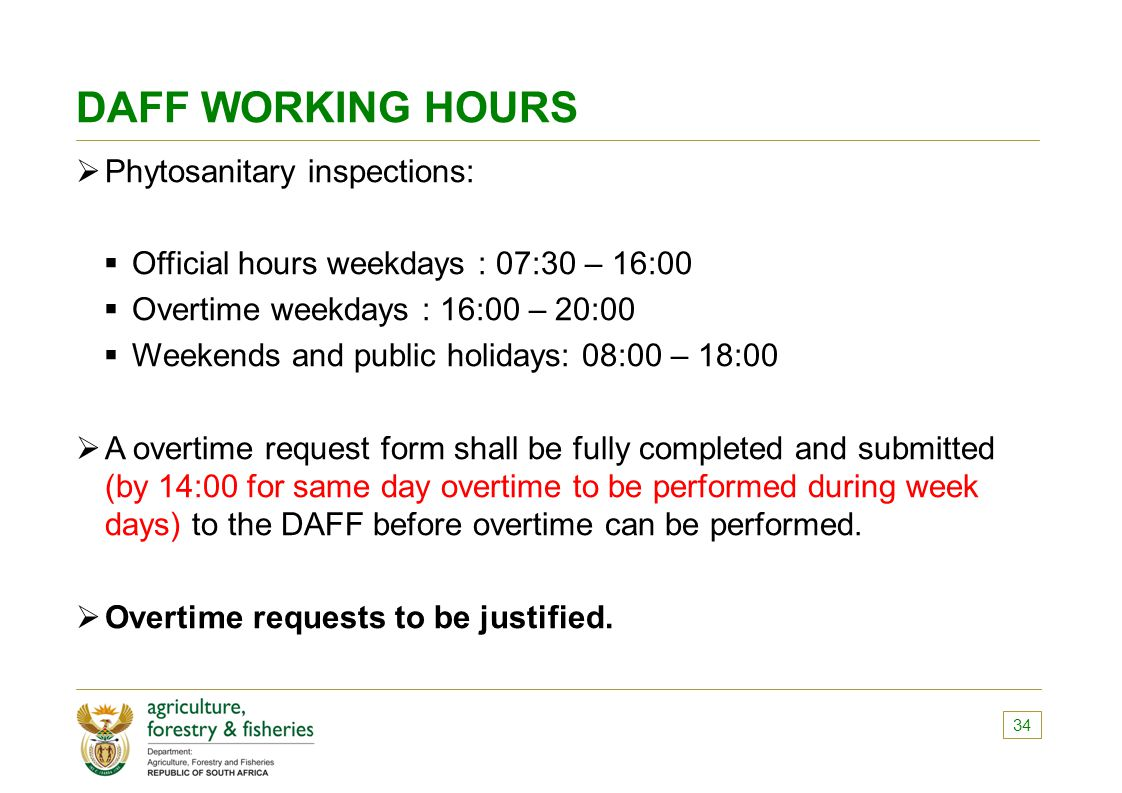 DAFF WORKING HOURS Phytosanitary inspections: