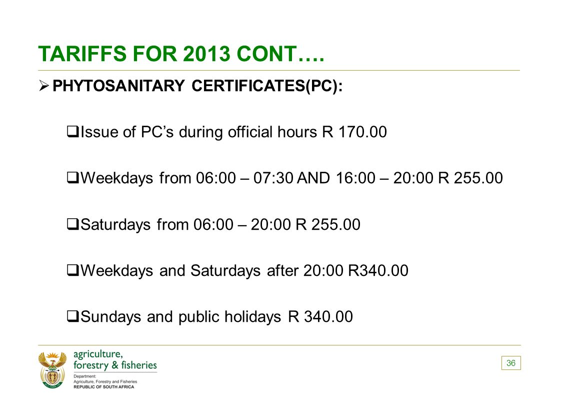 TARIFFS FOR 2013 CONT…. PHYTOSANITARY CERTIFICATES(PC):