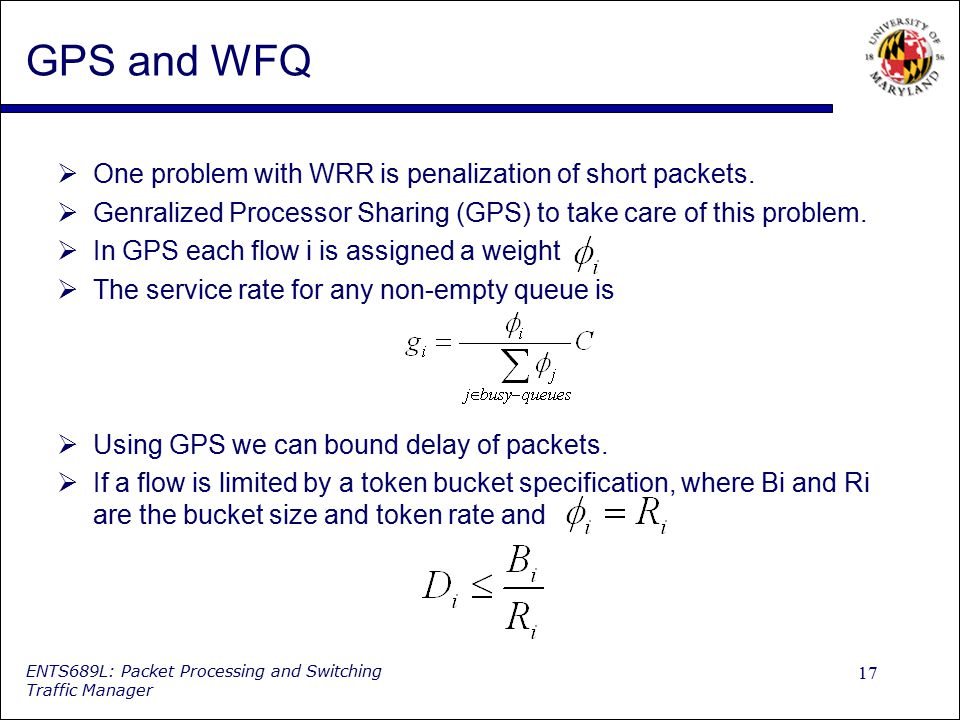 GPS and WFQ One problem with WRR is penalization of short packets.