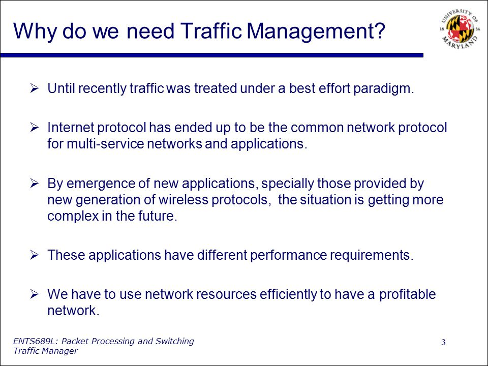 Why do we need Traffic Management
