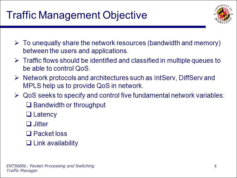 Traffic Management Objective
