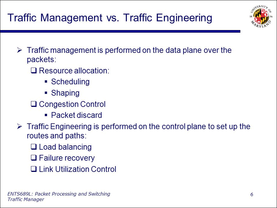 Traffic Management vs. Traffic Engineering