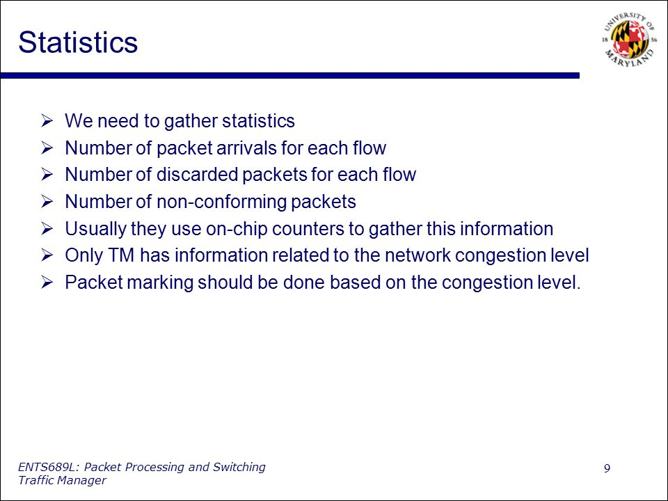 Statistics We need to gather statistics
