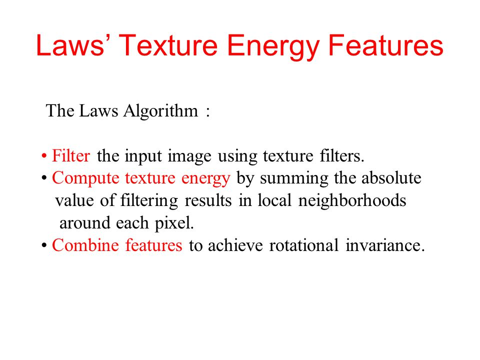 Laws' Texture Energy Features