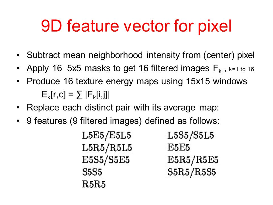 9D feature vector for pixel