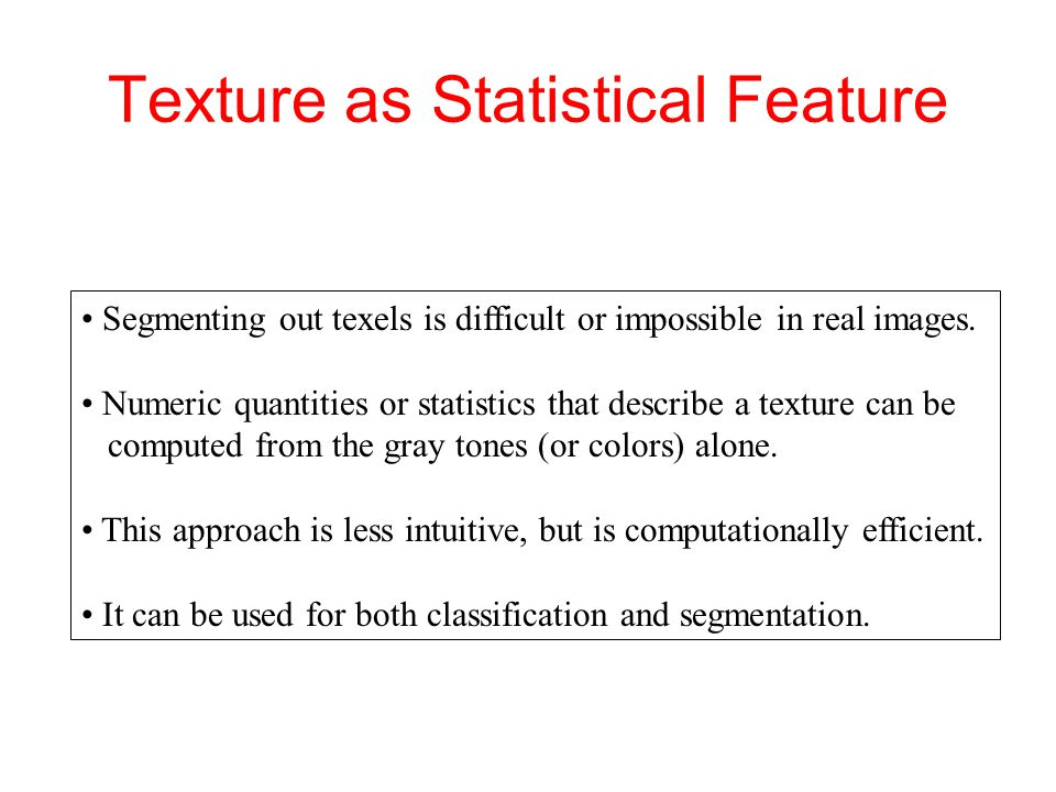 Texture as Statistical Feature