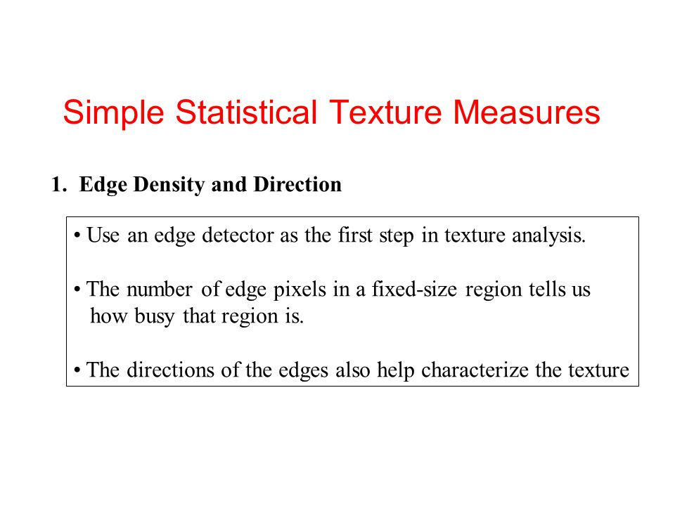 Simple Statistical Texture Measures
