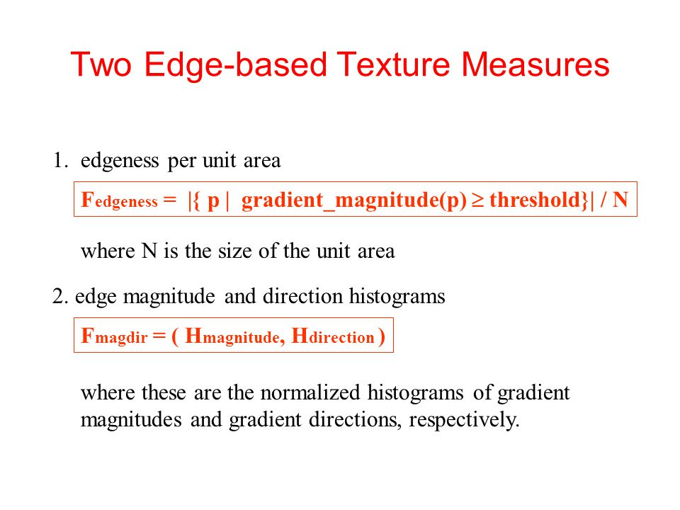 Two Edge-based Texture Measures