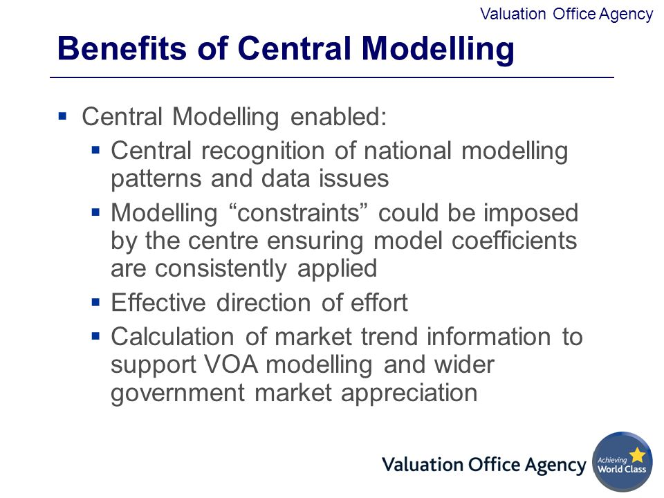 Benefits of Central Modelling