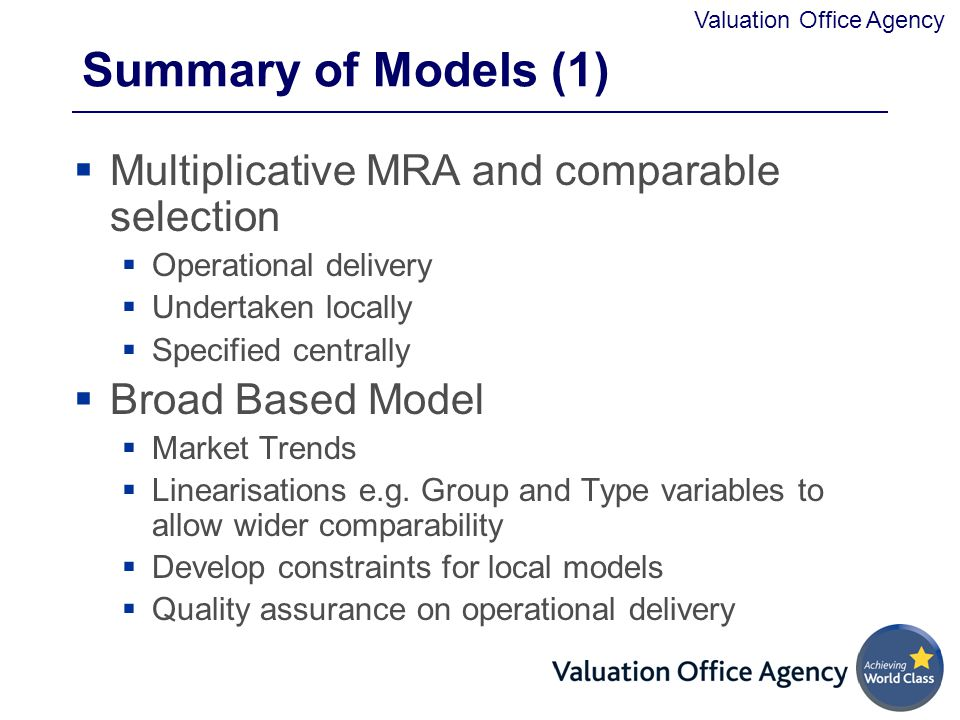Summary of Models (1) Multiplicative MRA and comparable selection