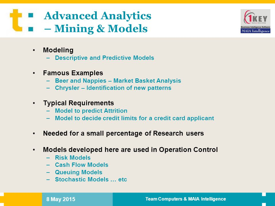 Advanced Analytics – Mining & Models