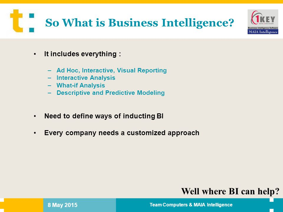 So What is Business Intelligence